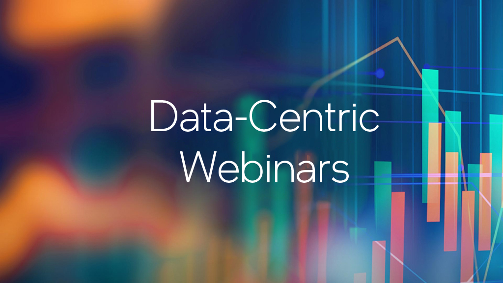 New Data-Centric Webinars Series