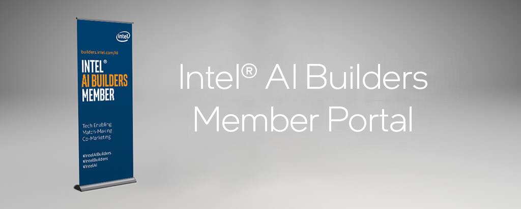 Intel® AI Builders Member Portal
