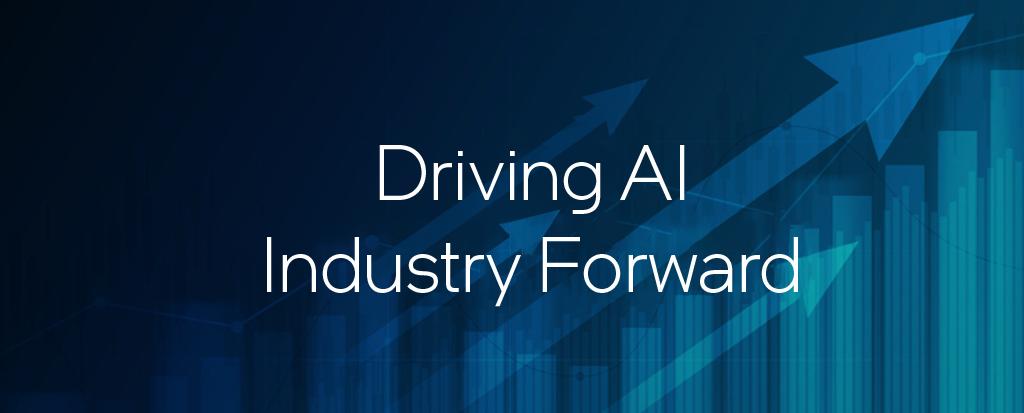Driving AI Industry Forward