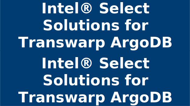 Intel Select Solution for Transwarp